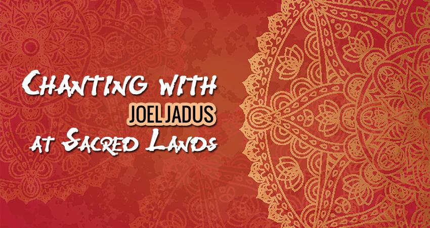 Chanting with Joel Jadus at Sacred Lands