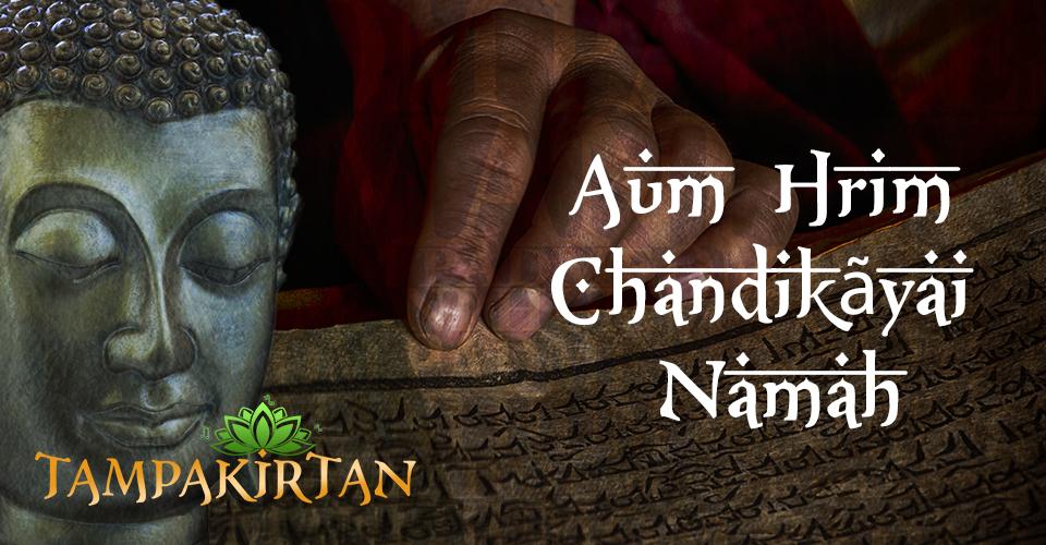 Aum Hrim Chandikãyai Namah