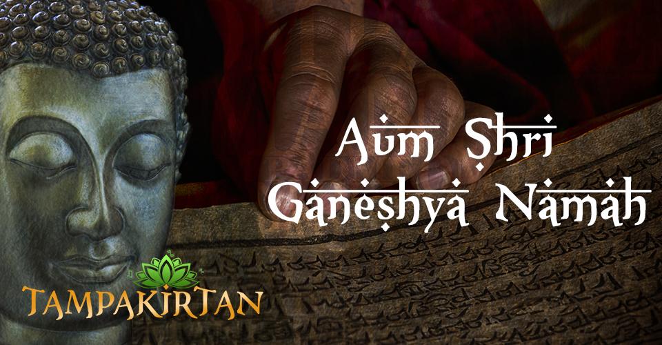 Aum Shri Ganeshya Namah